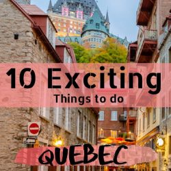10 Exciting Things to do in Quebec City in the Winter