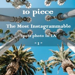 """10 piece The Most Instagrammable Spots photo In Los Angeles  """" I """""""