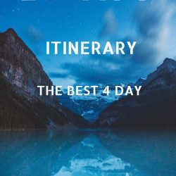 THE BEST 4 DAY BANFF ITINERARY canada