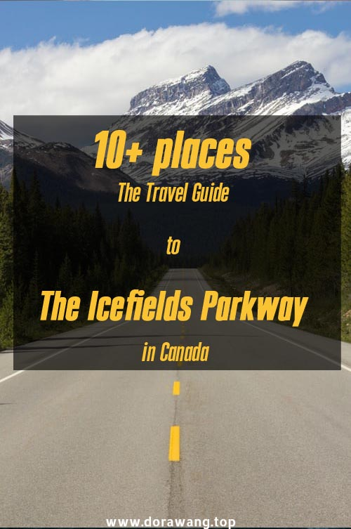 10+ places The Travel  Guide to the Icefields Parkway in Canada