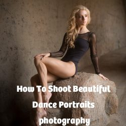 How To Shoot Beautiful Dance Portraits photography