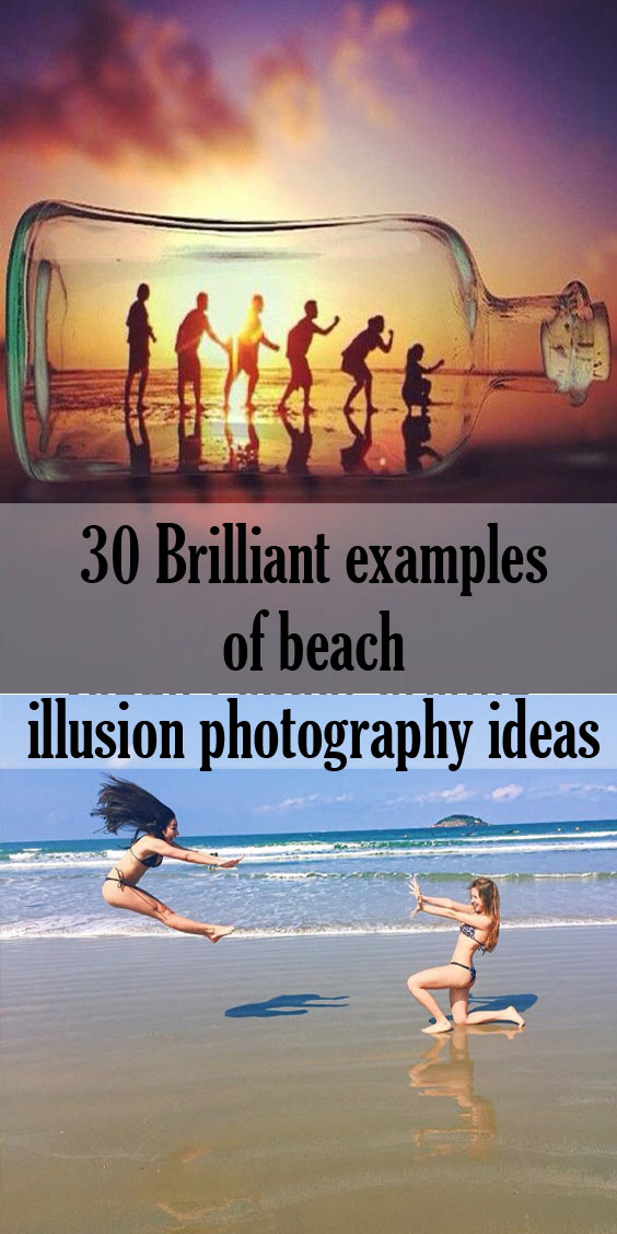 30 Brilliant examples of beach illusion photography ideas I