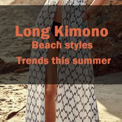 Long Kimono Beach styles Trends this summer