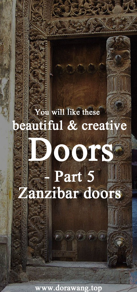 You will like these beautiful and creative doors part 5 -Zanzibar doors