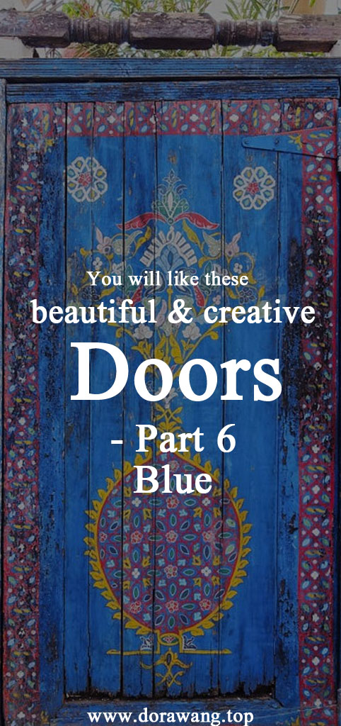 You will like these beautiful and creative doors part 6 -Blue