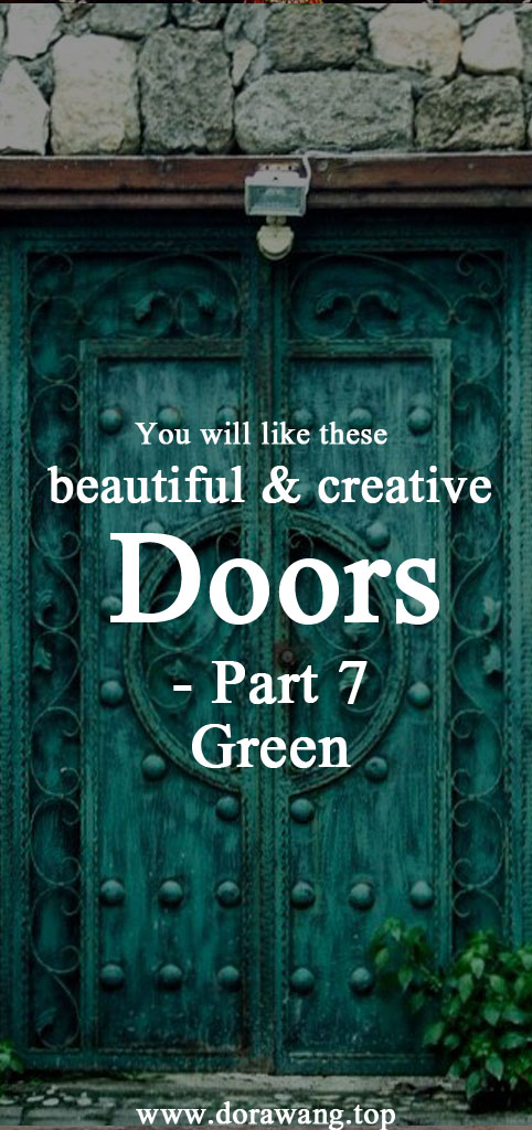 You will like these beautiful and creative doors part 7 -Green