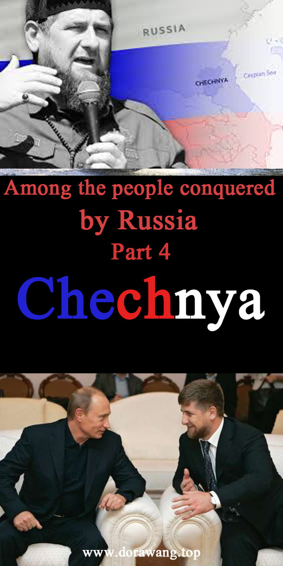 Among the people conquered by russia chechnya part 4 – A new Chechnya