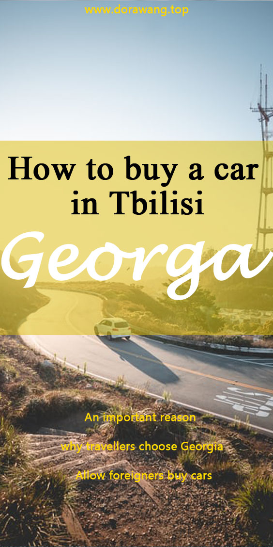An important reason why travellers choose Georgia – Allow foreigners buy cars