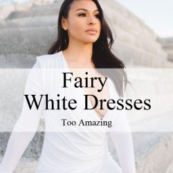 Fairy White Dresses too Amazing especially summer part two