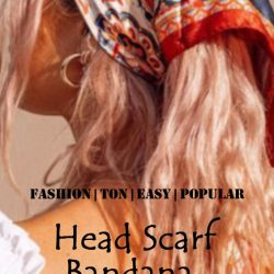 Head Scarf, Bandana and Bow – All popular decorative elements this summer