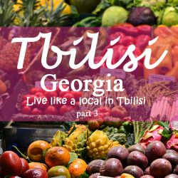 Live like a local in Tbilisi – part 3 Dezertirebi Bazroba