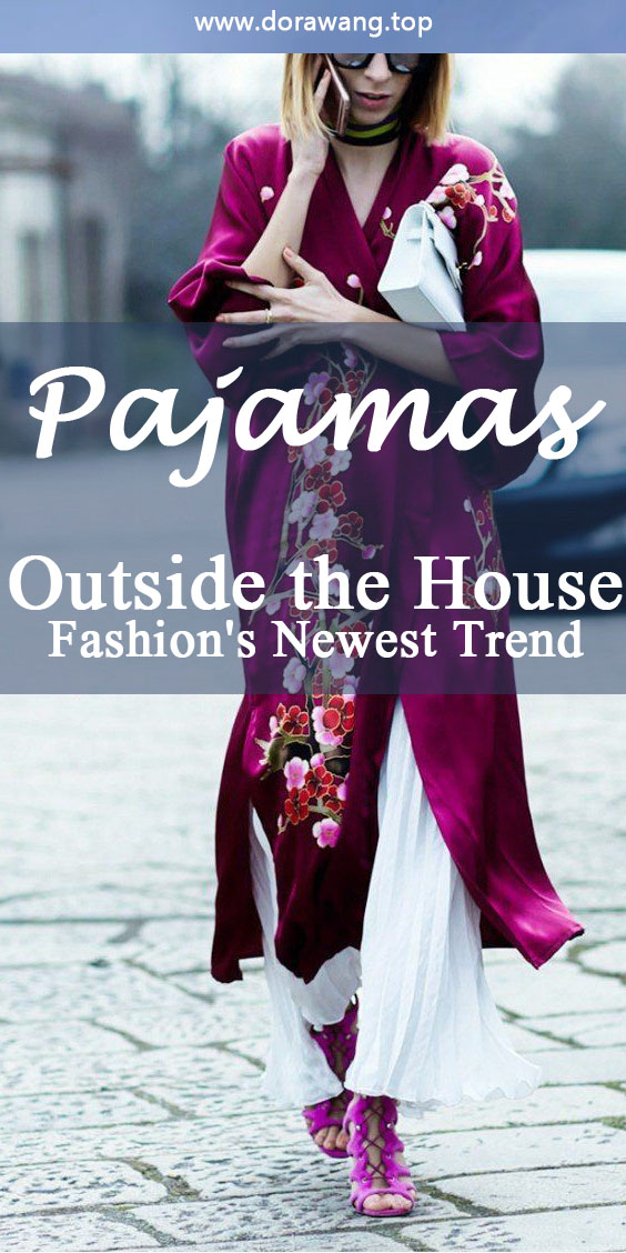 Pajamas Outside the House: Fashion's Newest Trend