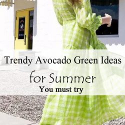 Trendy Avocado Green Ideas for Summer -You must try 1