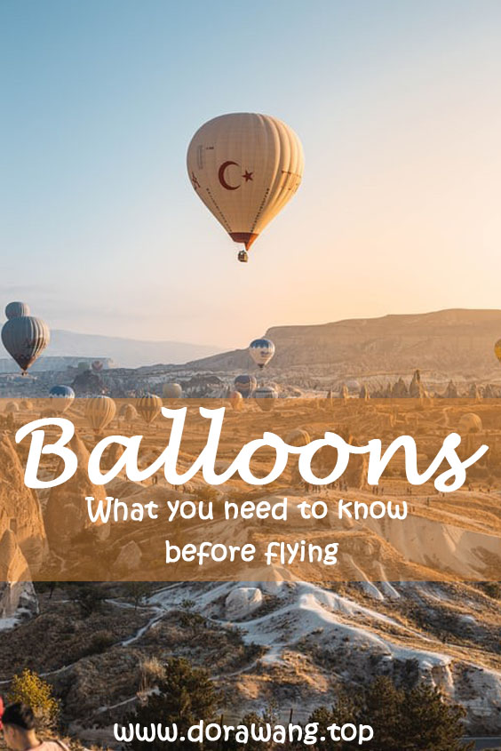 What you need to know before flying- Hot air balloons