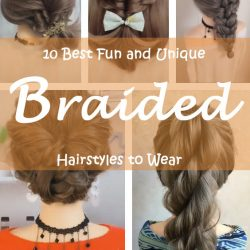 10 Best Fun and Unique Braided Hairstyles to Wear in 2020