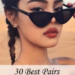 30 Best Pairs of Sunglasses to try Right Now