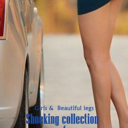 Girls & Cars Beautiful legs- Shocking collection of photography Part six