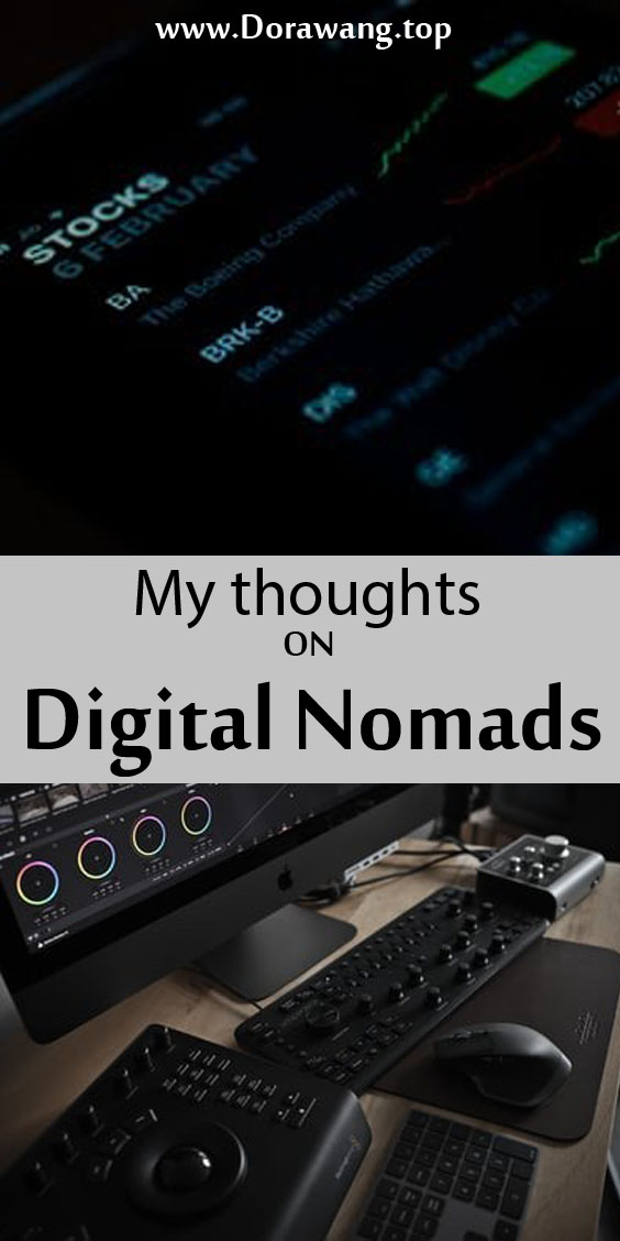 My thoughts on digital nomads