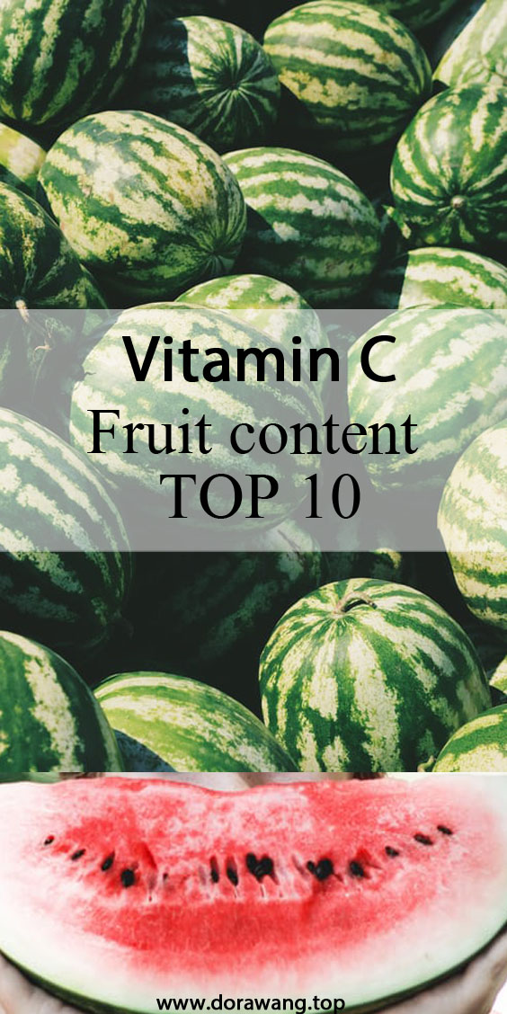 TOP 10 Vitamin C fruit content