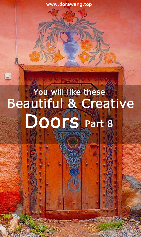 You will like these beautiful and creative doors- Part 8