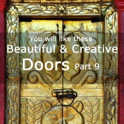 You will like these beautiful and creative doors- Part 9