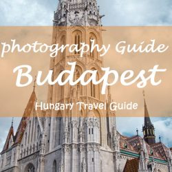 Hungary travel Budapest  & photography Guide