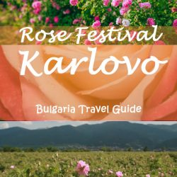 The Rose Festival in Karlovo -Bulgarian travel