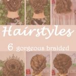 6 gorgeous braided hair styles