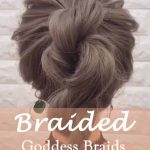 24 Goddess Braids for Women-the most beautiful Braided NO.2 like a princess