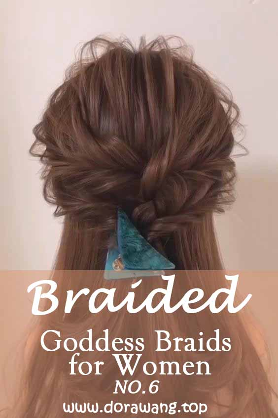 24 Goddess Braids for Women-the most beautiful Braided NO.6 simple and laid back